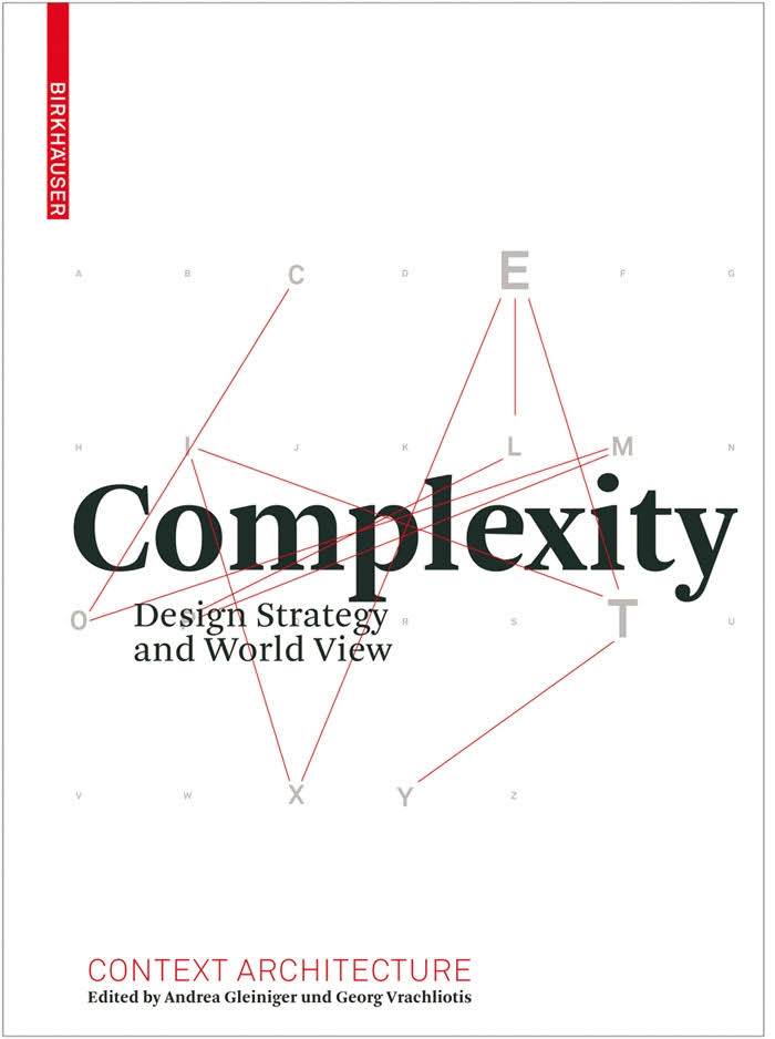 COMPLEXITY : DESIGN STRATEGY AND WORLD VIEW, CLEMENT BELLUT, 2008.
